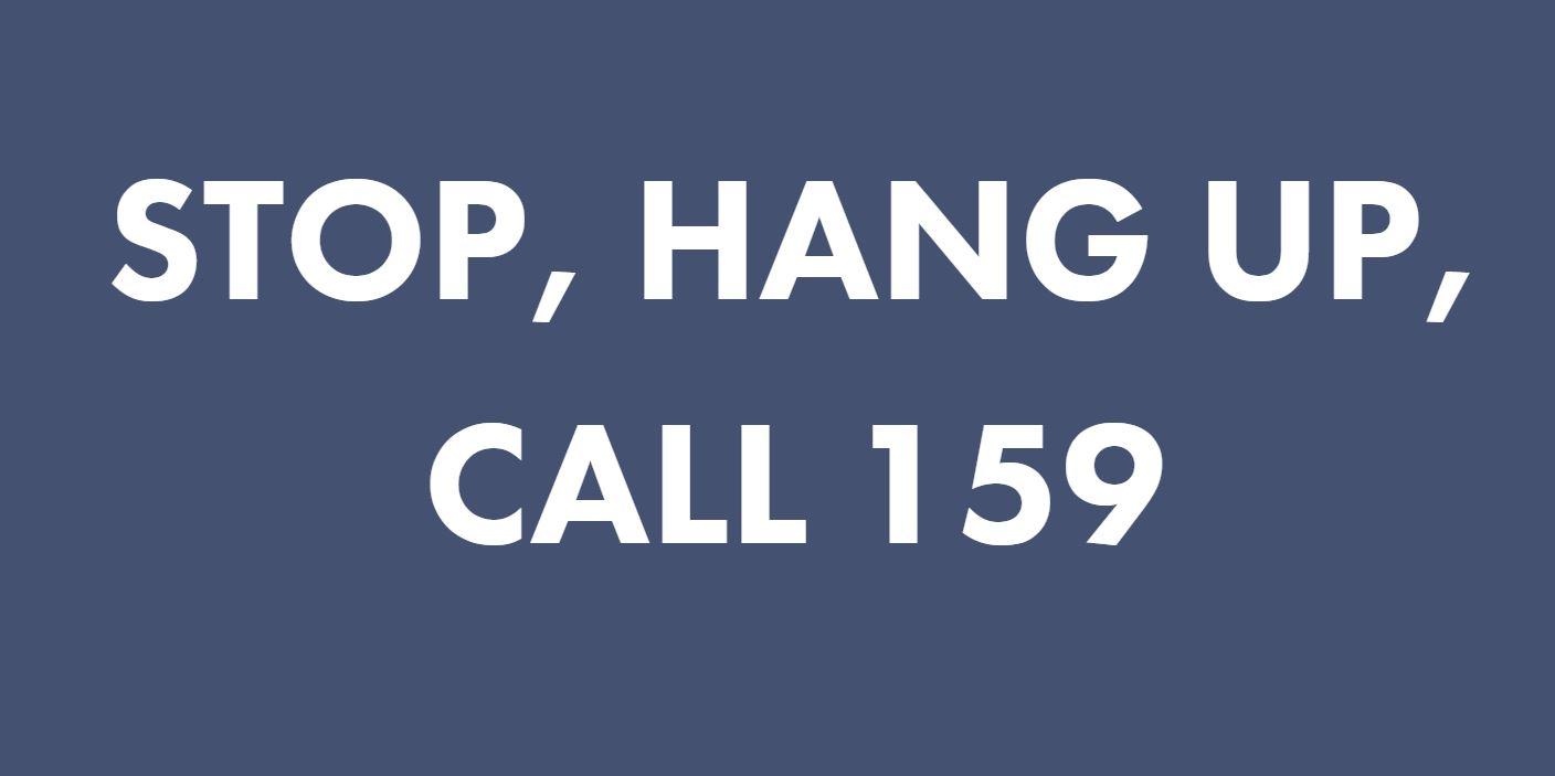 Dial 159 to stop bank fraud